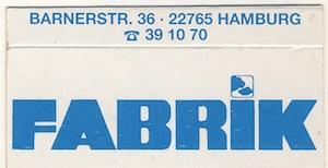 Match box, Fabrik, Hamburg 1996